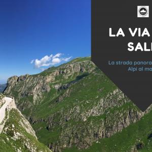 La Via del Sale: panoramica dalle Alpi al mare