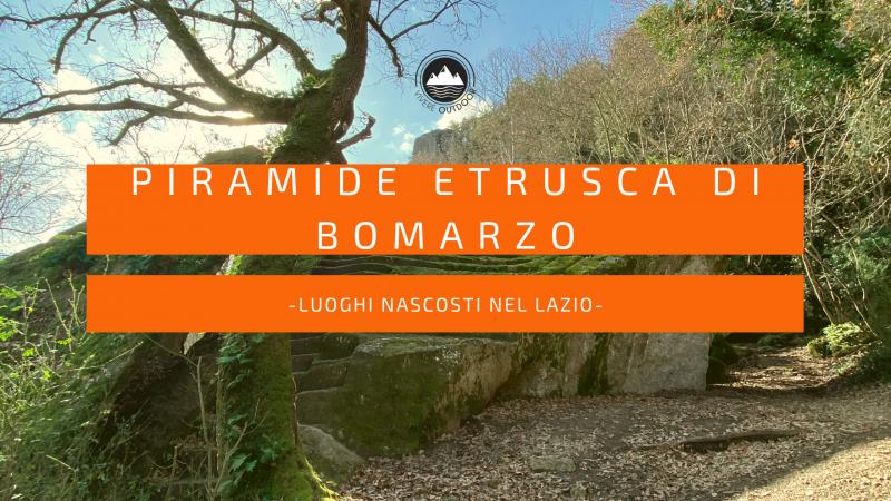Luoghi nascosti nel Lazio: la Piramide etrusca di Bomarzo