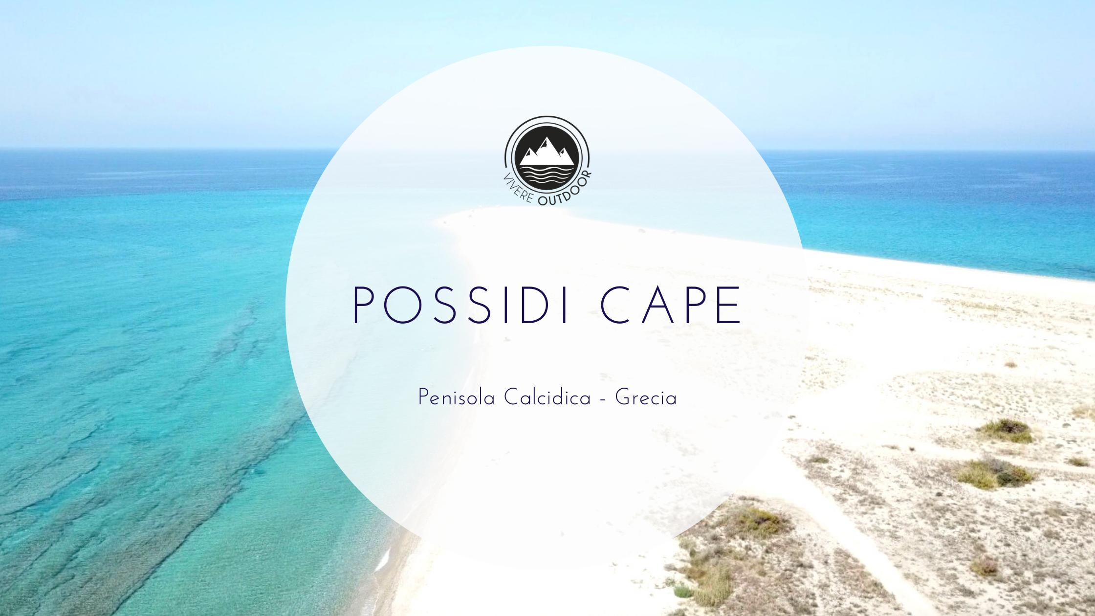 Possidi Cape – una spiaggia da sogno in Grecia