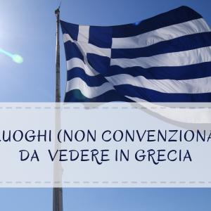10 luoghi (non convenzionali) da vedere in Grecia