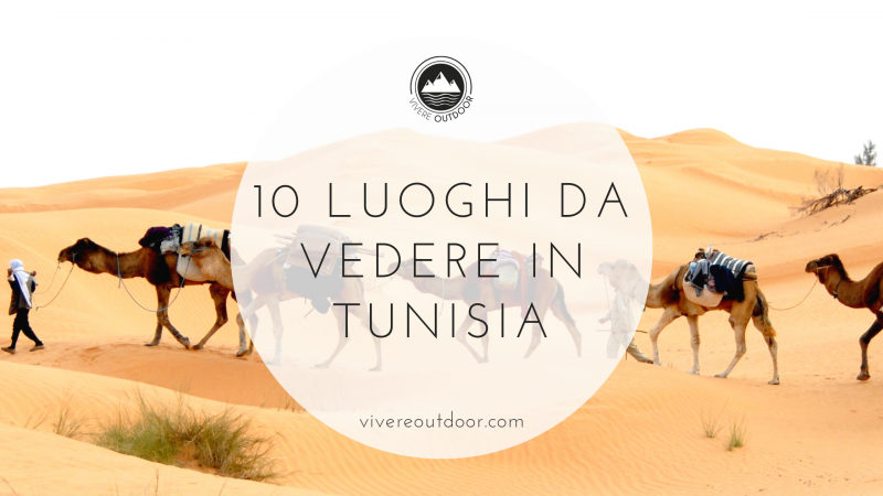 Cosa vedere in Tunisia (guida 2021)