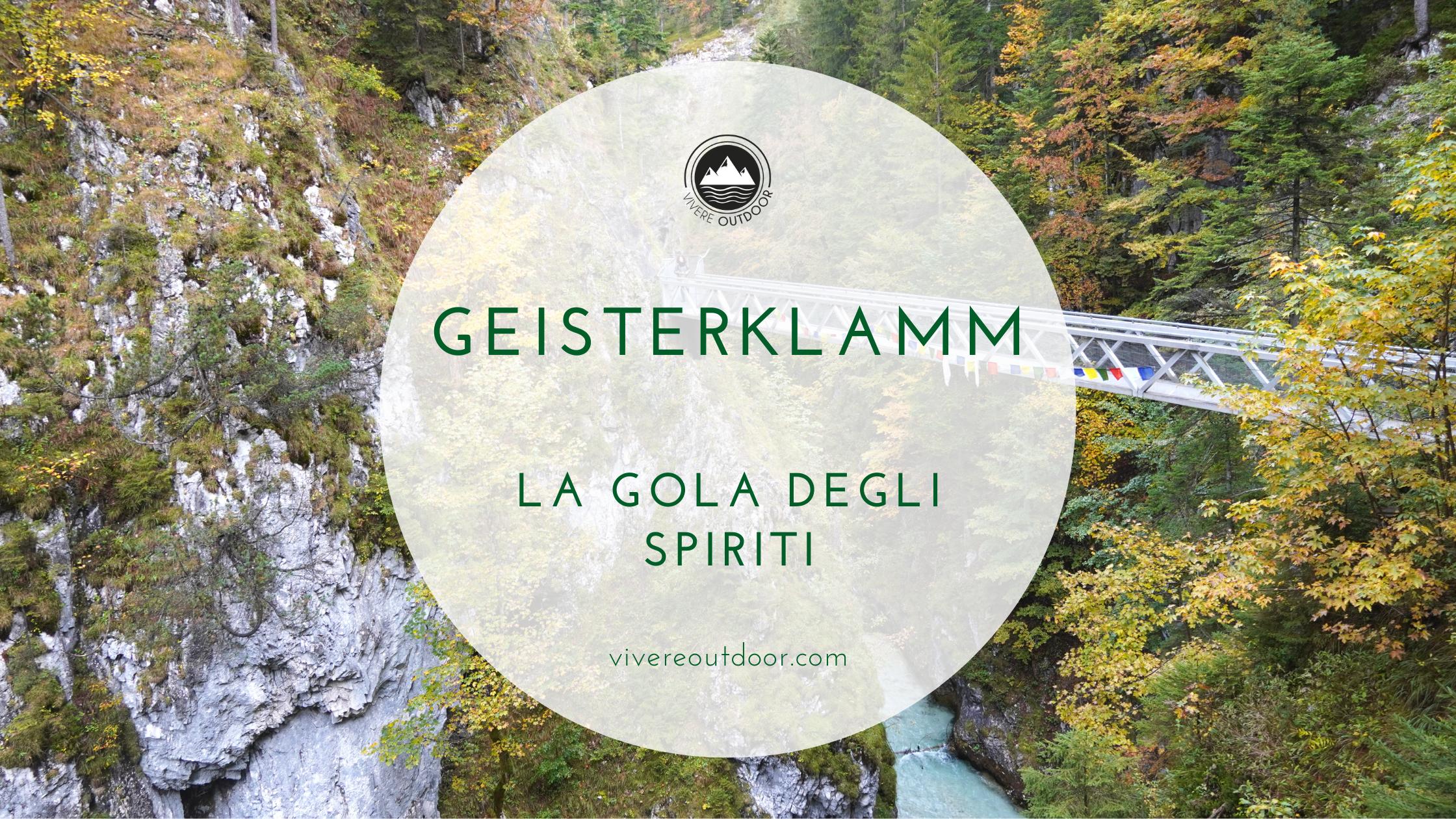 Geisterklamm, la Gola degli Spiriti