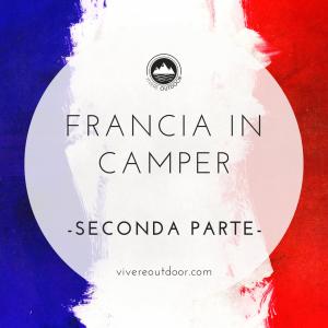 Francia in camper – seconda parte